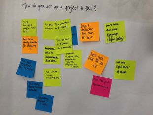Post-it notes on how to set up a project to fail