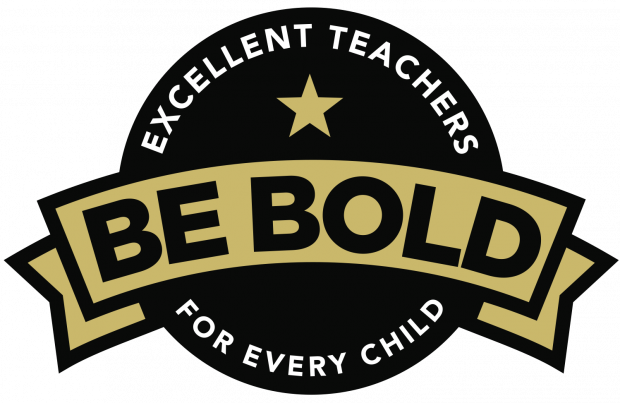 Sticker saying excellent teachers for every child. With the words 'Be bold' written across the centre of the sticker