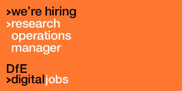 black and white text on an orange background that reads: we're hiring research operations manager dfe digital jobs